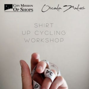 Up Cycling Workshop